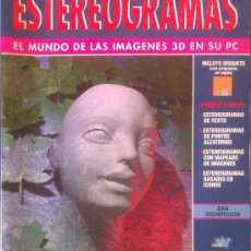 Libros de segunda mano: DAN RICHARDSON: ESTEREOGRAMAS, EL MUNDO DE LAS IMÁGENES 3D EN SU PC. MADRID, ANAYA, 1995. . Lote 37979824