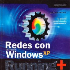 Libros de segunda mano: GUIA COMPLETA DE REDES EN MICROSOFT WINDOWS XP RUNNING+. Lote 38365980