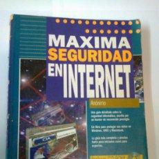 Libros de segunda mano: MAXIMA SEGURIDAD EN INTERNET AUTOR ANONIMO ANAYA MULTIMEDIA 1998 CON CD ROM. Lote 38653651