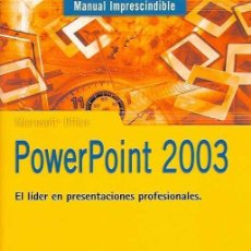 Libros de segunda mano: PAZ GONZÁLEZ, FRANCISCO - MANUAL IMPRESCINDIBLE DE POWERPOINT 2003 - ANAYA MULTIMEDIA 2003. Lote 39022425