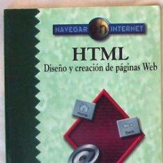 Libros de segunda mano: HTML - DISEÑO Y CREACIÓN DE PÁGINAS WEB - RAMÓN SORIA - RA-MA 1997 - VER INDICE. Lote 39120010