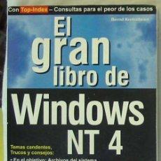Libros de segunda mano: EL GRAN LIBRO DE WINDOWS NT - BERND KRETSCHMER - MARCOMBO 1996 - VER ÍNDICE. Lote 39136235