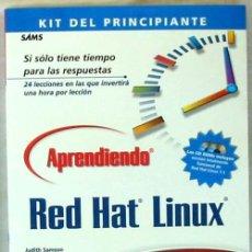 Libros de segunda mano: APRENDIENDO RED HAT LINUX 7.1 EN 24 HORAS - KIT DEL PRINCIPIANTE - PRENTICE HALL 2001 - VER ÍNDICE. Lote 39136669