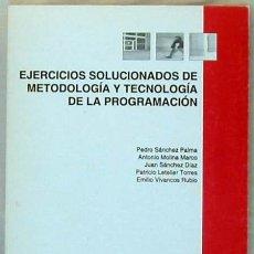 Libros de segunda mano: EJERCICIOS SOLUCIONADOS DE METODOLOGÍA Y TECNOLOGÍA DE LA PROGRAMACIÓN - U.P.V. 1997 - VER ÍNDICE. Lote 39194813