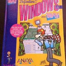 Libros de segunda mano - WINDOWS PARA TORPES 3.1. - MOURELLE, Jose Maria. - 39148218