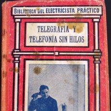 Libros de segunda mano: LIBRO SOBRE TELEFONÍA SIN HILOS TOMO XXVIII EDICIONES CALPE. Lote 39499147
