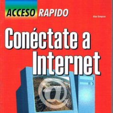 Libros de segunda mano: CONÉCTATE A INTERNET. ALAN SIMPSON.. Lote 39740656