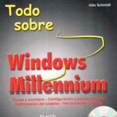 Libros de segunda mano: TODO SOBRE WINDOWS MILENNIUM. UDO SCHMIDT.. Lote 39740692