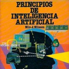 Libros de segunda mano: NILSSON, NILS J. - PRINCIPIOS DE INTELIGENCIA ARTIFICIAL - DÍAZ DE SANTOS 1987. Lote 39744494