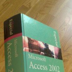 Libros de segunda mano: MICROSOFT ACCESS 2002 (EDICIÓN ESPECIAL) / ROGER JENNINGS. Lote 40029295