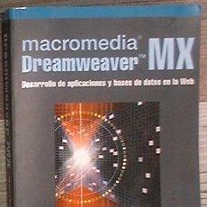 Libros de segunda mano: MACROMEDIA DREAMWEAVER MX. CESAR PEREZ LÓPEZ. RA-MA 2003. INCLUYE CD. Lote 39909905