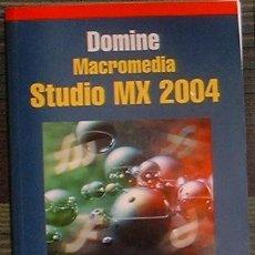 Libros de segunda mano: DOMINE MACROMEDIA STUDIO MX 2004 FRANCISCO PASCUAL RA-MA 2005 INCLUYE CD. Lote 39910018