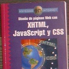 Libros de segunda mano: DISEÑO DE PAGINAS WEB CON XHTML JAVASCRIPT Y CSS JUAN CARLOS ORÓS RA-MA 2005. Lote 39910530