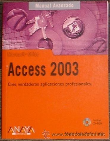 ACCESS 2003 (MANUEL AVANZADO) MIGUEL ANGEL MARTIN TARDIO RA-MA 2007 INCLUYE CD (Libros de Segunda Mano - Informática)