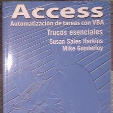 Libri di seconda mano: ACCESS. AUTOMATIZACIÓN DE TAREAS CON VBA TRUCOS ESENCIALES SUSAN SALES Y MIKE GUNDERLOY 2005. Lote 39910686