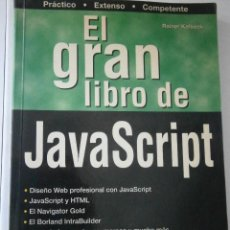 Libros de segunda mano: EL GRAN LIBRO DE JAVA SCRIPT RAINER KOLBECK MARCOMBO 1997. Lote 40720773