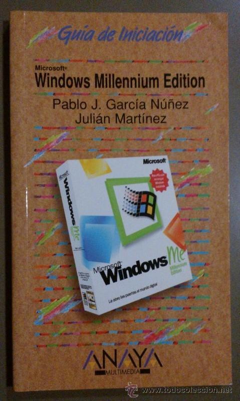 WINDOWS MILLENNIUM EDITION (PABLO J. GARCÍA NÚÑEZ & JULIÁN MARTÍNEZ) ANAYA (2000) RAREZA!! (Libros de Segunda Mano - Informática)