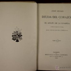 Libros de segunda mano: 4203- DEUDA DEL CORAZON. JOSE SELGAS. EDIT. MONTANER Y SIMON. 1909. 2 TOMOS.. Lote 41000004