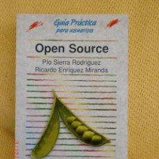 Libros de segunda mano: OPEN SOURCE (GUIA PRACTICA PARA USUARIOS). Lote 41077096