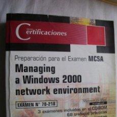 Libros de segunda mano: PREPARACIÓN PARA EL EXAMEN MCSA. 2002. Lote 41148000