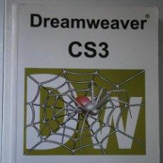 Libros de segunda mano: DREAMWEAVER CS3 CURSO DE INICIACION ROVIRA DIEGO INFOR BOOKS 2008. Lote 41516731