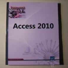 Libros de segunda mano: ESENCIAL ACCESS 2010. ENI EDICIONES. GUIA OFIMATICA. 140 PGS. . Lote 41972078