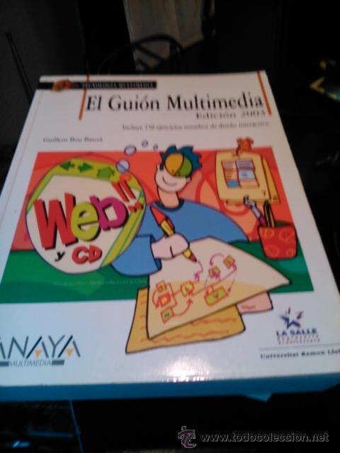 EL GUIÓN MULTIMEDIA - GUILLEN BOU BAUZÁ - ANAYA (Libros de Segunda Mano - Informática)