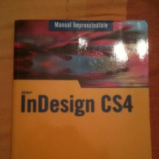 Libros de segunda mano: INDESIGN CS4 - MANUAL IMPRESCINDIBLE - ANAYA - MULTIMEDIA - FRANCISCO PAZ. Lote 42093805