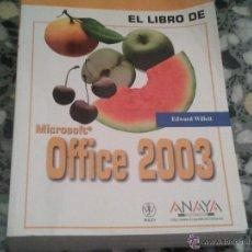 Libros de segunda mano: OFFICE 2003 SALIDA 1€ EDWARD WILLETT EDITORIAL: ANAYA MULTIMEDIA-ANAYA INTERACTIVA . Lote 42111142