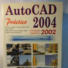 Libros de segunda mano: AUTOCAD PRACTICO 2004 DE JORDI CROS Y FERRANDIZ. Lote 42234460