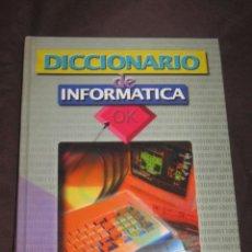 Libros de segunda mano: LIBROS - DICCIONARIO INFORMATICA DICCIONARIO DE INFORMATICA . Lote 67524003