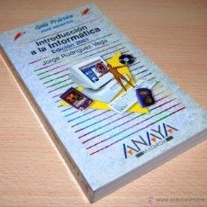 Libros de segunda mano: GUÍA PRÁCTICA PARA USUARIOS - INTRODUCCIÓN A LA INFORMÁTICA EDICIÓN 2001 - ANAYA - JORGE RODRÍGUEZ. Lote 42668517
