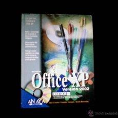 Libros de segunda mano: MICROSOFT OFFICE XP VERSION 2002. ANAYA MULTIMEDIA. Lote 43201464
