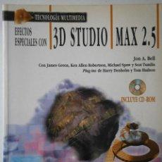 Libros de segunda mano: EFECTOS ESPECIALES CON 3D STUDIO MAX 2.5 JON BELL ANAYA 1999. Lote 43265108