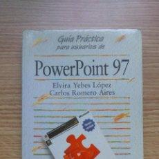 Libros de segunda mano: GUÍA PRÁCTICA PARA USUARIOS DE POWER POINT 97. Lote 43295497