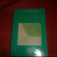 Libros de segunda mano: SISTEMAS DIGITALES PROBLEMAS. P. LÓPEZ RODRÍGUEZ Y J.M. MARTÍNEZ RUBIO. Lote 43408692