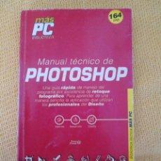 Libros de segunda mano: MANUAL TÉCNICO DE PHOTOSHOP . Lote 43502087