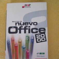 Libros de segunda mano: QUE HAY DE NUEVO EN OFFICE 2000. Lote 43502984