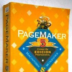 Libros de segunda mano: PAGEMAKER 5: CURSO DE EDICIÓN PROFESIONAL POR M. NOGUERA MUNTADAS DE INFORBOOKS EN BARCELONA 1994. Lote 43607265