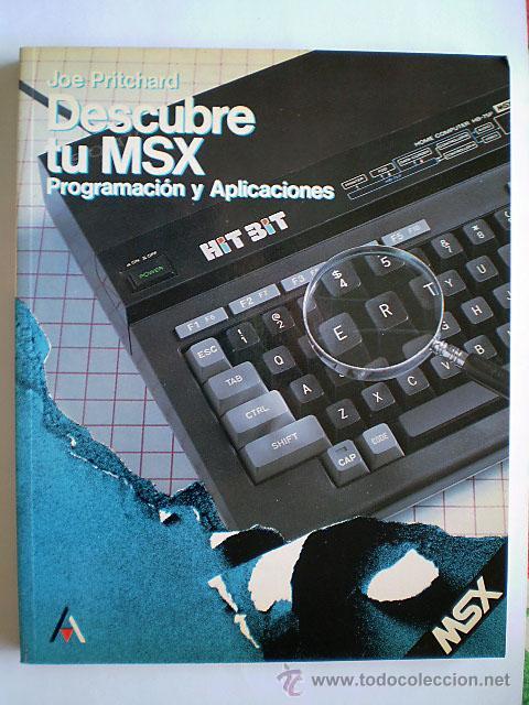 JOE PRITCHARD: DESCUBRE TU MSX. PROGRAMACIÓN Y APLICACIONES (Libros de Segunda Mano - Informática)