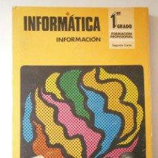 Libros de segunda mano: INFORMATICA INFORMACION 1 GRADO FP TECNIBAN 1977. Lote 43844765