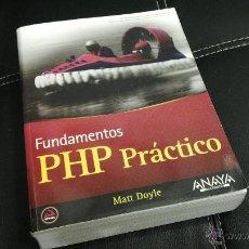 Libros de segunda mano: LIBRO FUNDAMENTOS PHP PRÁCTICO. Lote 43868879