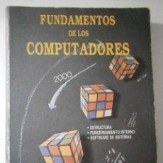 Libros de segunda mano: FUNDAMENTOS DE LOS COMPUTADORES PEDRO DE MIGUEL ANASAGASTI PARANINFO 1990. Lote 43892291