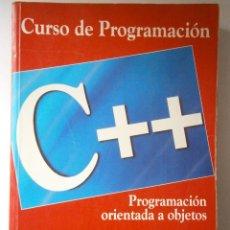Libros de segunda mano: CURSO DE PROGRAMACION C++ JAVIER CEBALLOS RAMA 1991. Lote 43893306