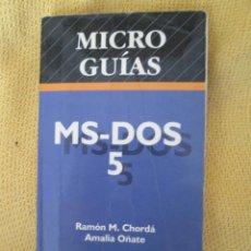 Libros de segunda mano: MICROGUIA MS-DOS 5.0. Lote 44212527