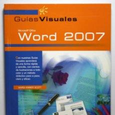 Libros de segunda mano: LIBRO WORD 2007 - GUIAS VISUALES - LIBROS. Lote 44220884
