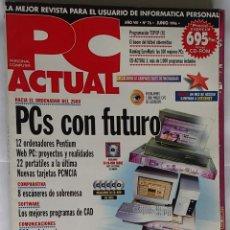 Libros de segunda mano: REVISTA PC ACTUAL, Nº 76; JUNIO 1996. Lote 44254526