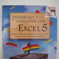 Libros de segunda mano: DESARROLLO Y SOLUCIONES CON MICROSOFT EXCEL 5 - ERIC WELLS - MCGRAW-HILL - AÑO 1995.. Lote 44389976