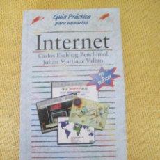 Libros de segunda mano: INTERNET GUIA PRACTICA. Lote 44657433