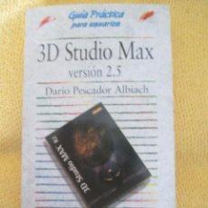 Libros de segunda mano: 3D STUDIO MAX 2.5 GUIA PRACTICA ANAYA. Lote 44844020
